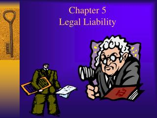 Chapter 5 Legal Liability