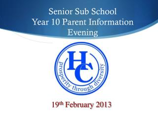 Senior Sub School Year 10 Parent Information Evening