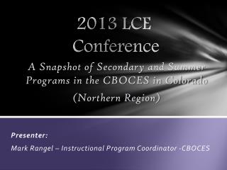 2013 LCE  Conference