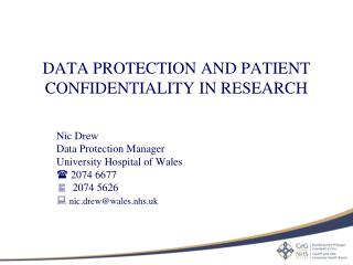 DATA PROTECTION AND PATIENT CONFIDENTIALITY IN RESEARCH