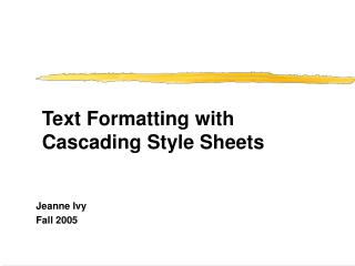 Text Formatting with Cascading Style Sheets