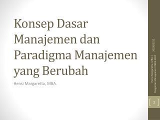 Konsep Dasar Manajemen dan Paradigma Manajemen  yang  Berubah