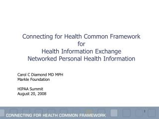Connecting for Health Common Framework for Health Information Exchange