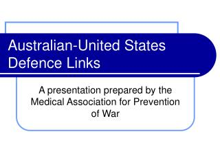 Australian-United States Defence Links
