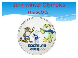 2014  winter Olympics      mascots.