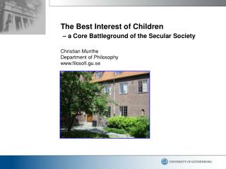 The Best Interest of Children – a Core Battleground of the Secular Society