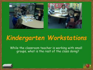 Kindergarten Workstations