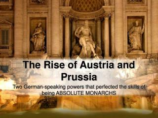 The Rise of Austria and Prussia