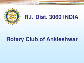 R.I. Dist. 3060 INDIA