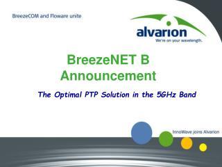 BreezeNET B Announcement