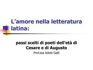 L'amore nella letteratura latina: