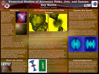 Numerical Studies of Accretion Disks, Jets, and Gamma Ray Bursts