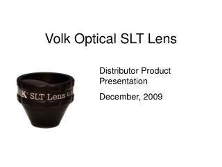 Volk Optical SLT Lens