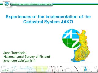 Experiences of the implementation of the Cadastral System JAKO