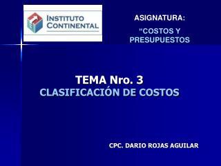 TEMA Nro. 3 CLASIFICACI�N DE COSTOS