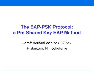 The EAP-PSK Protocol:  a Pre-Shared Key EAP Method