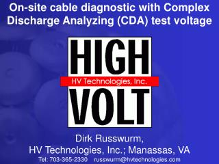 On-site cable diagnostic with Complex Discharge Analyzing (CDA) test voltage