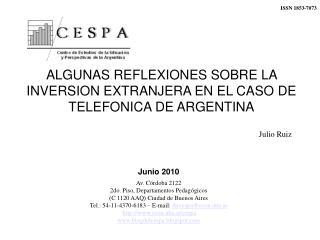 ALGUNAS REFLEXIONES SOBRE LA INVERSION EXTRANJERA EN EL CASO DE TELEFONICA DE ARGENTINA
