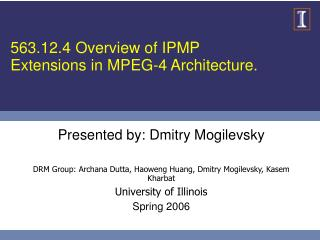 563.12.4 Overview of IPMP Extensions in MPEG-4 Architecture.