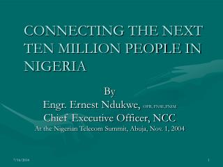 CONNECTING THE NEXT TEN MILLION PEOPLE IN NIGERIA