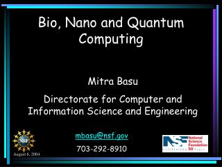 Bio, Nano and Quantum Computing