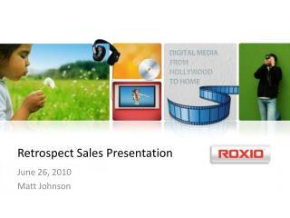 Retrospect Sales Presentation