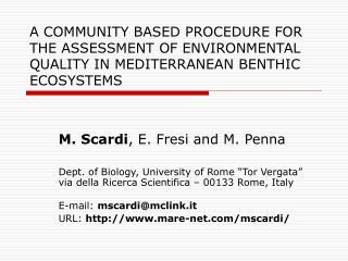 M. Scardi , E. Fresi and M. Penna