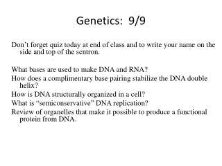 Genetics:  9/9