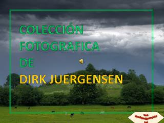 Coleccion fotografica de Dirk Juergensen