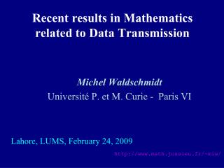 Recent results in Mathematics related to Data Transmission