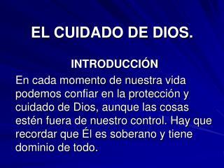 EL CUIDADO DE DIOS.