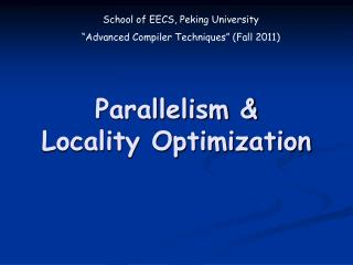 Parallelism &  Locality Optimization