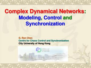Complex Dynamical Networks : Modeling ,  Control  and  Synchronization