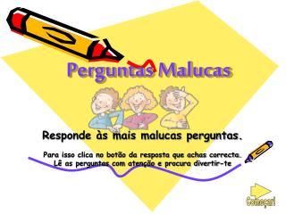 Perguntas Malucas