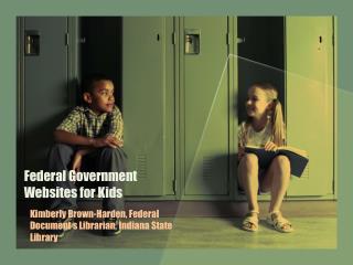 Federal Government  Websites for Kids