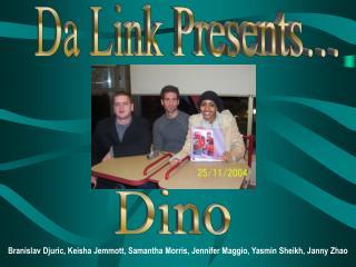 Da Link Presents�