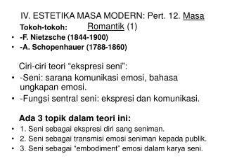 IV. ESTETIKA MASA MODERN: Pert. 12.  Masa Romantik  (1)