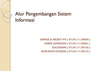 Alur Pengembangan Sistem Informasi