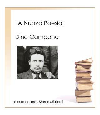 LA Nuova Poesia: Dino Campana