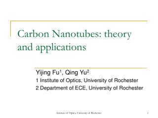 Carbon Nanotubes: theory and applications