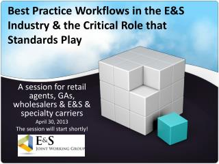 Best Practice Workflows in the E&S Industry & the Critical Role that  Standards Play
