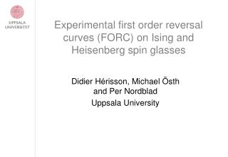 Experimental first order reversal curves (FORC) on Ising and Heisenberg spin glasses
