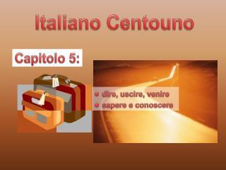 Italiano Centouno