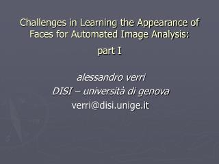 Challenges in Learning the Appearance of Faces for Automated Image Analysis:  part I