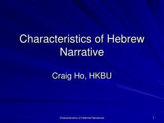 Characteristics of Hebrew Narrative