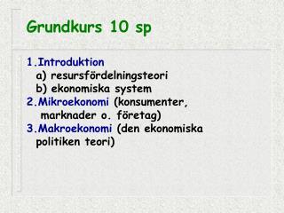 Grundkurs 10 sp