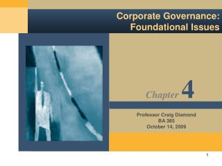 Corporate Governance:   Foundational Issues