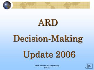 ARD  Decision-Making  Update 2006