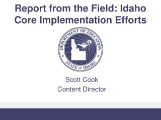 Report from the Field: Idaho Core Implementation Efforts
