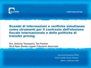 Avv. Antonio Tomassini, Tax Partner  DLA Piper Studio Legale Tributario Associato